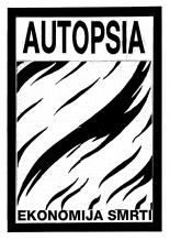 Autopsia poster from Weltuntergang Show: Ekonomija smrti (1)