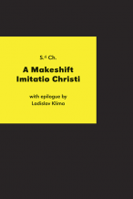 S.d.Ch.: A Makeshift Imitatio Christi