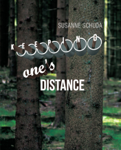 Susanne Schuda: Keeping One's Distance