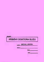 Michal Jindra: Doctor Slime Tales