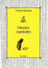 Tomáš Vejdovský: Chrismas Story